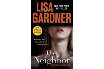 The Neighbor - A Detective D. D. Warren Novel