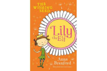 Lily the Elf - The Wishing Seed