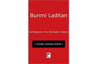 Confessions of a Domestic Failure - A Humorous Book about a Not So Perfect Mom