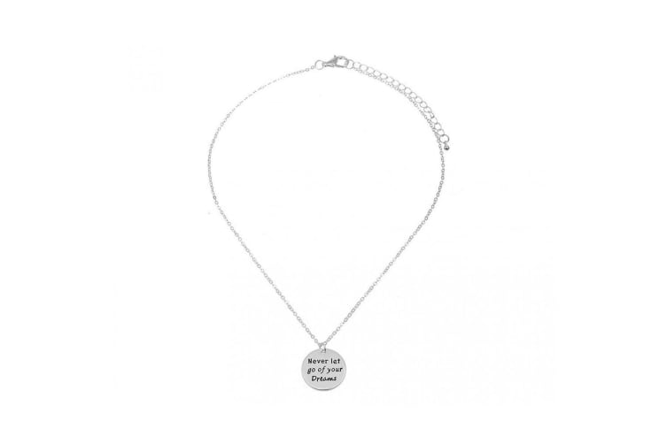 Intrigue Womens/Ladies Never Let Go Of Your Dreams Engraved Pendant (Silver) (One Size)