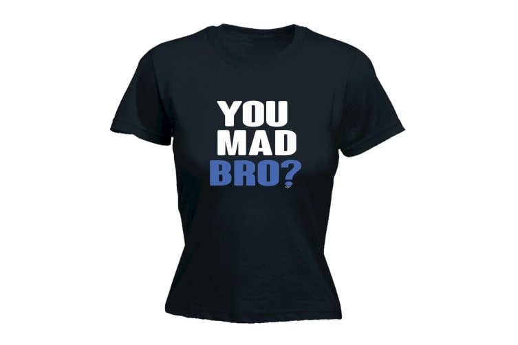 123T Funny Tee - You Mad Bro - (Large Black Womens T Shirt)