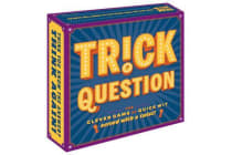 Trick Question - The Clever Game of Quick Wit Served with a Twist!