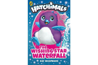 Hatchimals: The Wishing Star Waterfall - (Book 2)