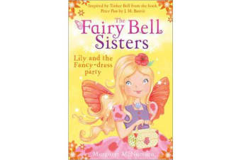 The Fairy Bell Sisters - Lily and the Fancy-dress Party