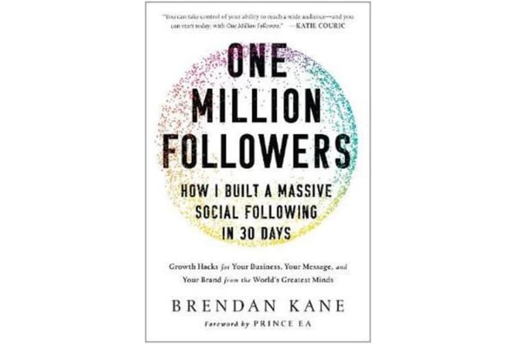 One Million Followers - How I Built a Massive Social Following in 30 Days