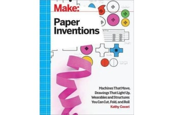 Make - Paper Inventions