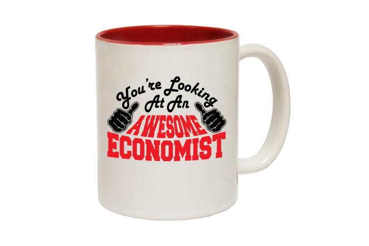 123T Funny Mugs - Economist Youre Looking Awesome - Red Coffee Cup