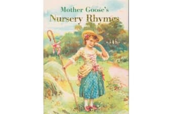 Mother Goose Nursery Rhymes - Children's Classic Stories