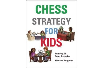 Chess Strategy for Kids - How to Take Control