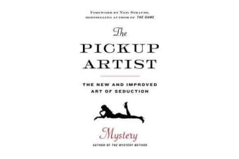 The Pickup Artist - The New and Improved Art of Seduction