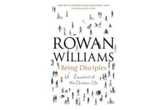 Being Disciples - Essentials of the Christian Life