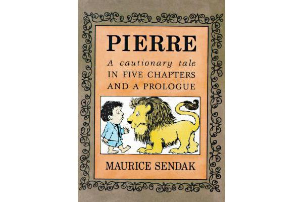 Pierre - a Cautionary Tale in Five Chapters and a Prologue