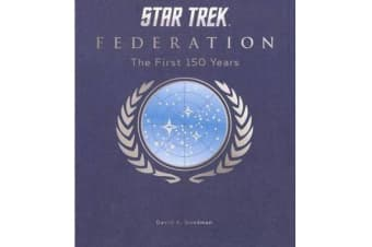 Star Trek Federation - The First 150 Years