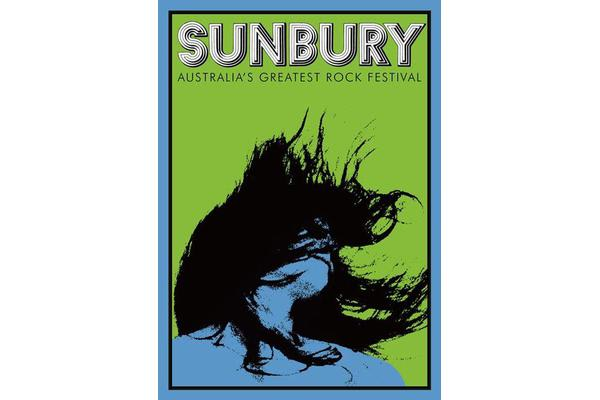 Sunbury - Australia's Greatest Rock Festival
