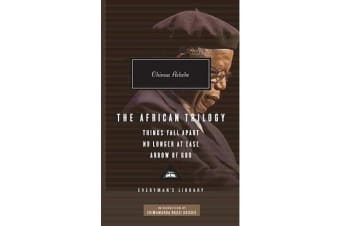 The African Trilogy - Things Fall Apart/No Longer at Ease/Arrow of God