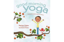 Good Morning Yoga - A Pose-by-Pose Wake-Up Story