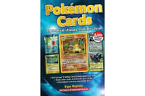 Pokemon Cards - The Unofficial Ultimate Collector's Guide