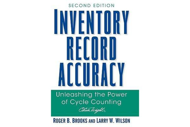 Inventory Record Accuracy - Unleashing the Power of Cycle Counting