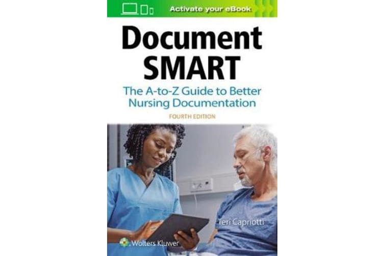 Document Smart - The A-to-Z Guide to Better Nursing Documentation