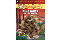 Geronimo Stilton Graphic Novels #7 - Dinosaurs in Action!