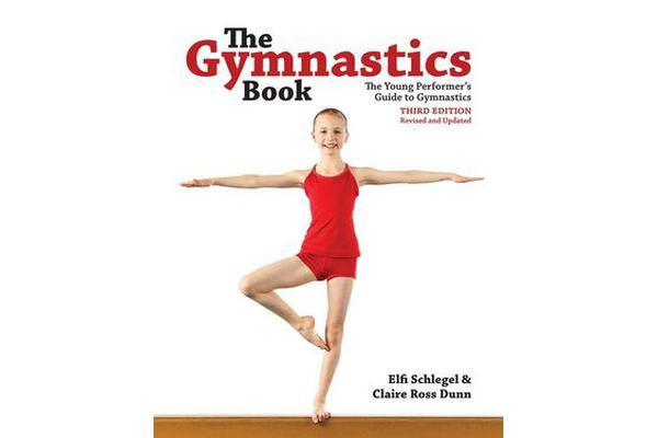 The Gymnastics Book - The Young Performer's Guide to Gymnastics