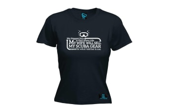 Open Water Scuba Diving Tee - My Biggest Fear Is That Wife Will Sell - (Large Black Womens T Shirt)