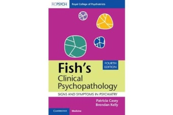 Fish's Clinical Psychopathology - Signs and Symptoms in Psychiatry