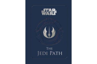 The Jedi Path - A Manual for Students of the Force