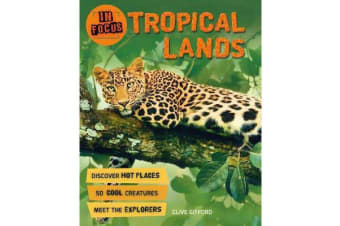 In Focus - Tropical Lands