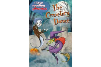 I Love Reading Phonics Level 5 - The Cemetery Dance