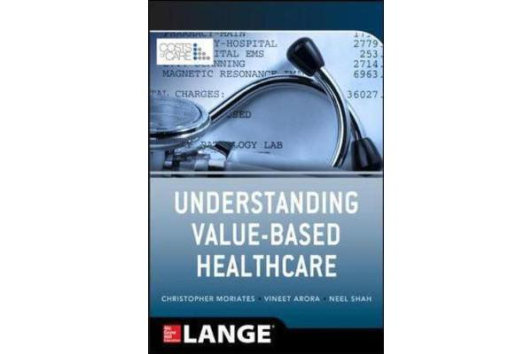 Understanding Value Based Healthcare