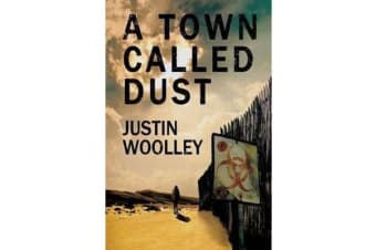 A Town Called Dust - The Territory 1