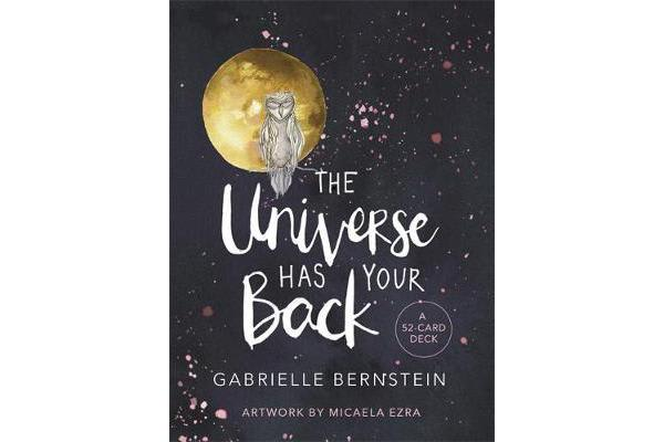 The Universe Has Your Back - A 52-card Deck