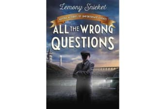 """All the Wrong Questions: Question 1 - Also Published as """"who Could That Be at This Hour?"""""""