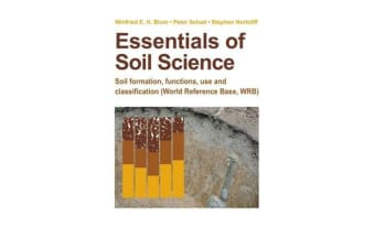 Essentials of Soil Science - Soil formation, functions, use, and classification (World Reference Base, WRB)