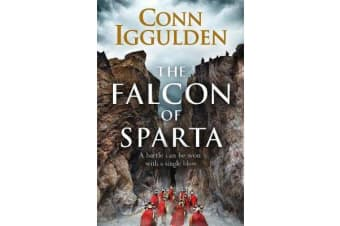 The Falcon of Sparta - The bestselling author of the Emperor and Conqueror series' returns to the Ancient World