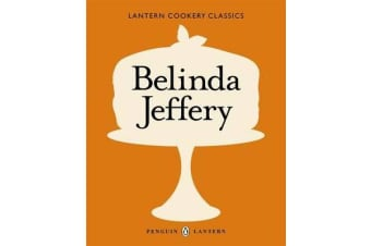 Cookery Classics - Belinda Jeffery