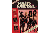 The Big Book of Hair Metal - The Illustrated Oral History of Heavy Metal's Debauched Decade