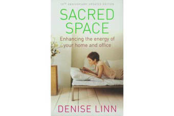 Sacred Space - Enhancing the Energy of Your Home and Office