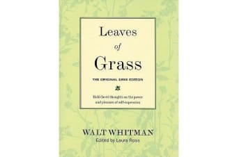 Leaves of Grass: The Original 1855 Edition - Bold-faced Thoughts on the Power and Pleasure of Self-expression