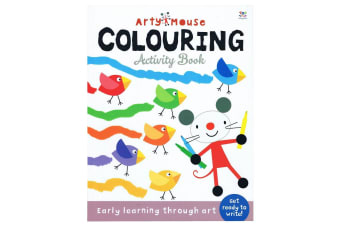 Arty Mouse Colouring Activity Book - Early Learning Through Art