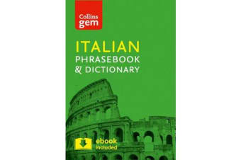 Collins Italian Phrasebook and Dictionary Gem Edition - Essential Phrases and Words in a Mini, Travel-Sized Format