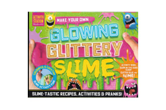 Make Your Own Glowing Glittery Slime - Activity Station Book + Kit