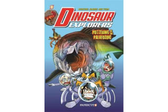 "Dinosaur Explorers Vol. 2 - ""Puttering in the Paleozoic"""