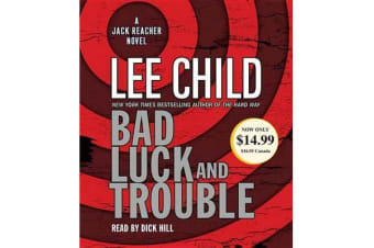 Bad Luck and Trouble - A Jack Reacher Novel