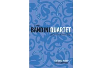 The Bandini Quartet - Wait Until Spring, Bandini: The Road to Los Angeles: Ask the Dust: Dreams from Bunker Hill