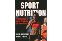 Sport Nutrition - An Introduction to Energy Production and Performance