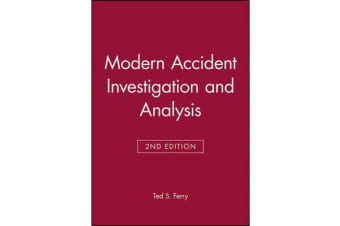 Modern Accident Investigation and Analysis, 2nd Edition