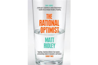 The Rational Optimist - How Prosperity Evolves