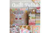 Quilt Petite - 18 Sweet and Modern Mini Quilts and More